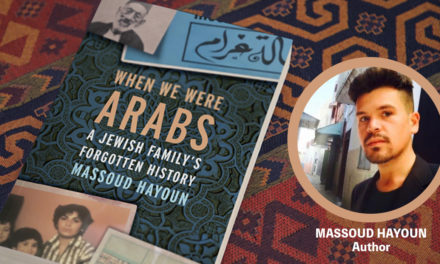 Book Review: When We Were Arabs – A Jewish Family's Forgotten History by Massoud Hayoun