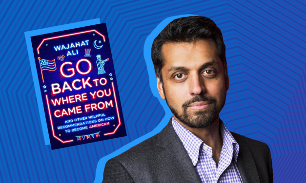 'Go Back to Where You Came From — And Other Helpful Recommendations on How to Become American,' by Wajahat Ali<br><span style='color:#808080;font-size:20px;'>Book Review</span>